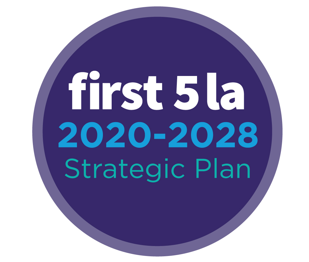 First 5 LA Strategic Plan