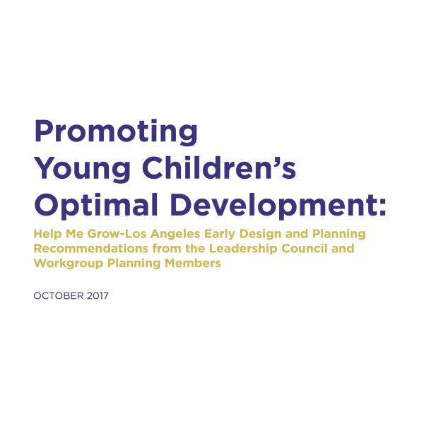 "Help Me Grow-LA Releases Report: ""Promoting Optimal Children's Development"""