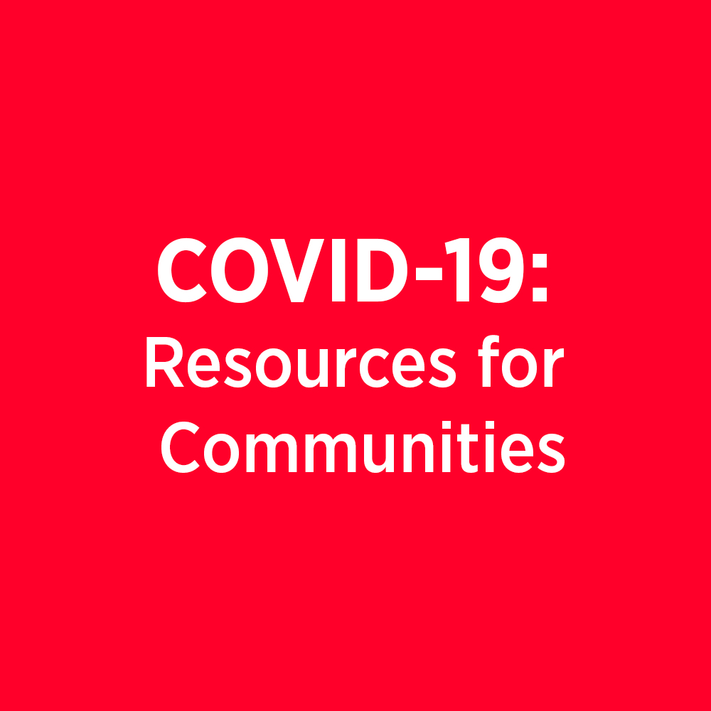 COVID-19: Resources for Communities