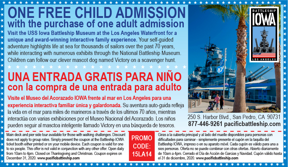 One Free Child Admission with the Purchase of One Adult Admission – USS Iowa Battleship Museum