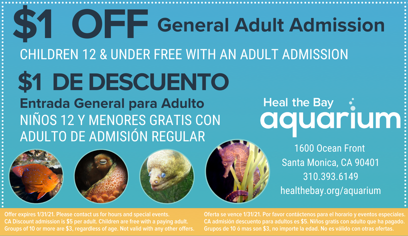 $1 Off General Adult Admission Heal the Bay Aquarium