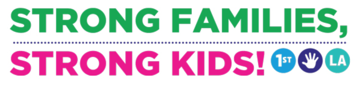 Strong Families, Strong Kids: First 5 LA's Monthly Parenting Newsletter